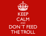 keep-calm-and-don-t-feed-the-troll-48